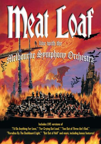 Meat Loaf - Live with the Melbourne Symphony Orchestra Poster