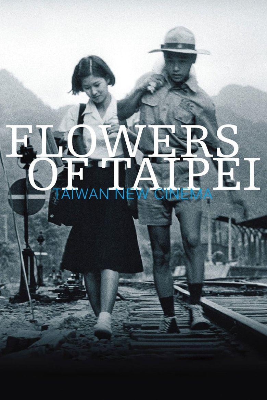 Flowers of Taipei: Taiwan New Cinema Poster