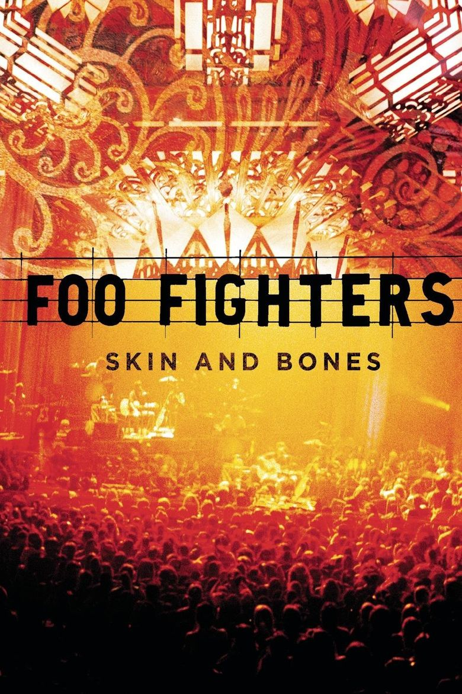 Foo Fighters: Skin and Bones Poster
