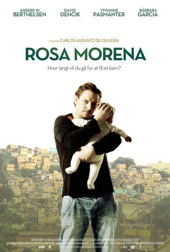 Rosa Morena Poster
