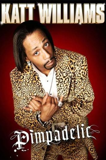 Katt Williams: Pimpadelic Poster