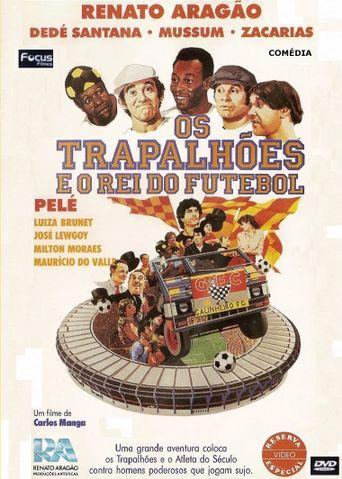Os Trapalhões e o Rei do Futebol Poster