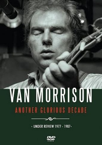 Van Morrison: Another Glorious Decade Poster