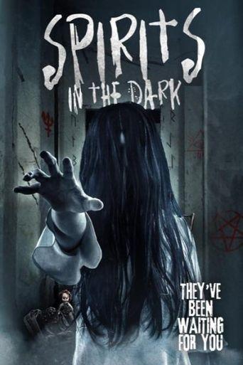 Spirits in the Dark Poster
