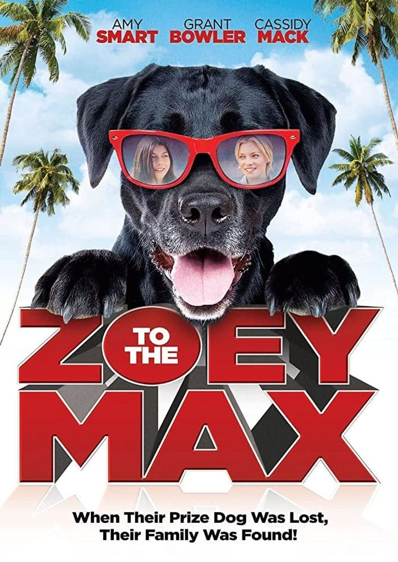 Zoey to the Max Poster