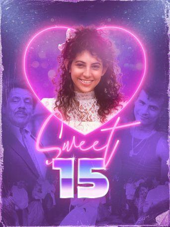 Sweet 15 Poster
