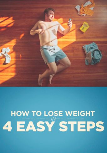 How to Lose Weight in 4 Easy Steps! Poster