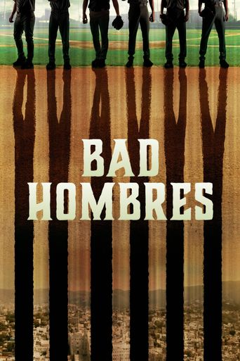 Bad Hombres Poster