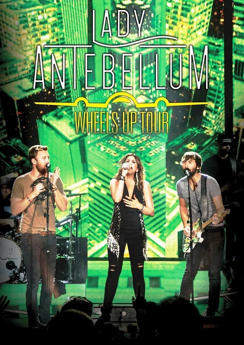 Lady Antebellum: Wheels Up Tour Poster