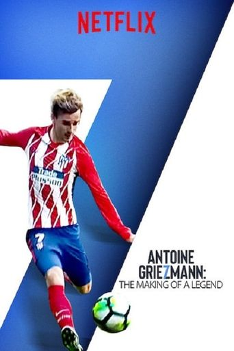 Antoine Griezmann: The Making of a Legend Poster