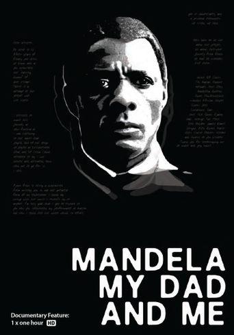 Mandela, My Dad and Me Poster