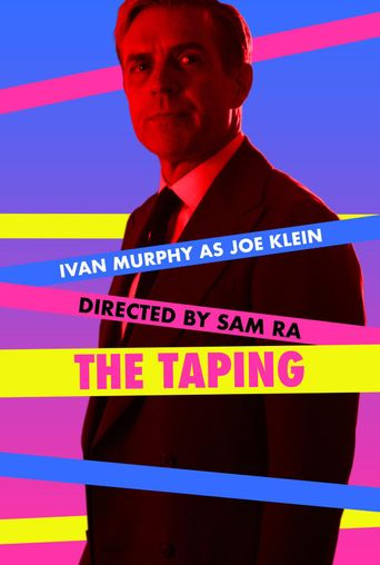 The Taping Poster