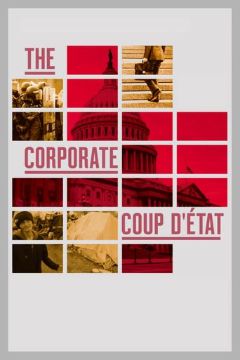 The Corporate Coup D'État Poster