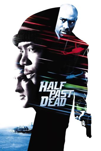 Watch Half Past Dead