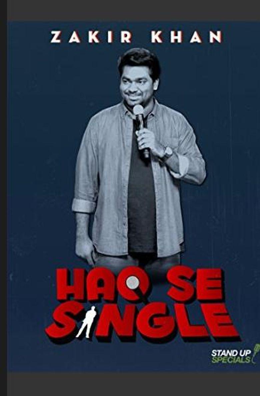 Zakir Khan : Haq Se Single Poster