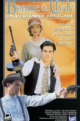 Bonnie & Clyde: The True Story Poster