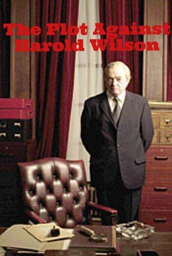 The Plot Against Harold Wilson Poster