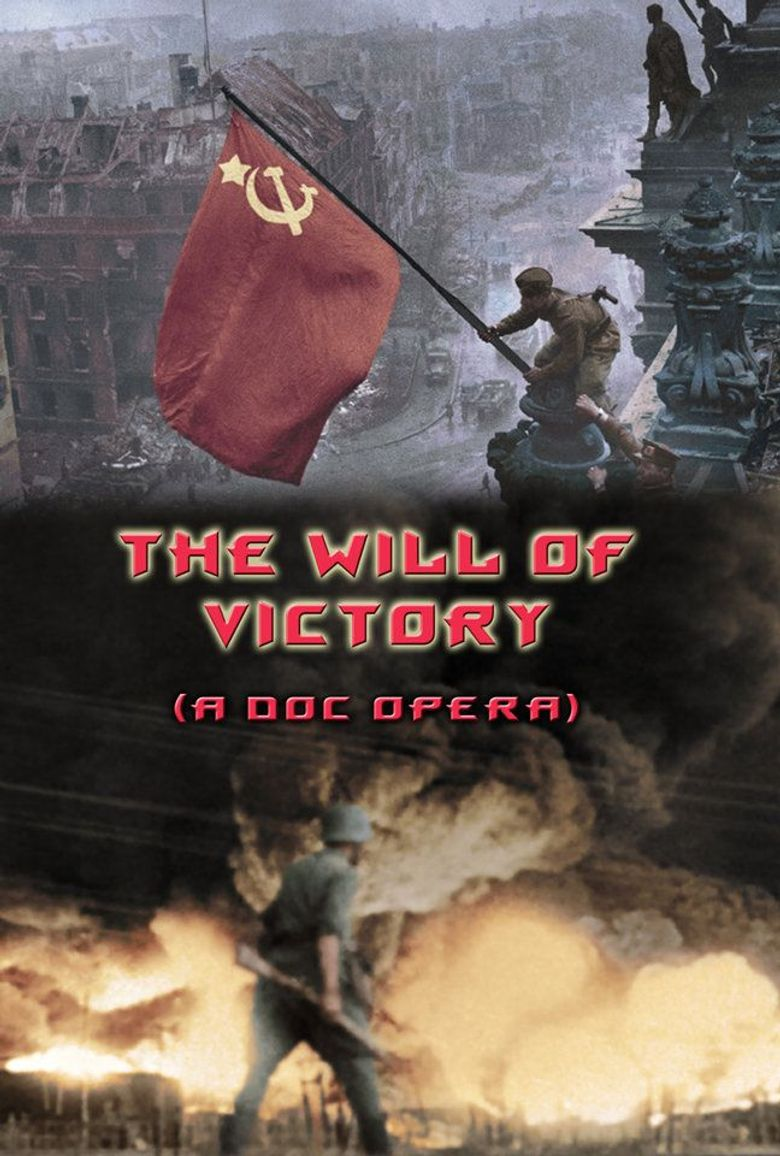 The Will of Victory (A Doc Opera) Poster