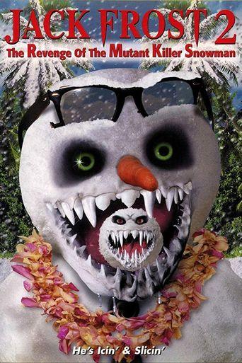 Jack Frost 2: The Revenge of the Mutant Killer Snowman Poster