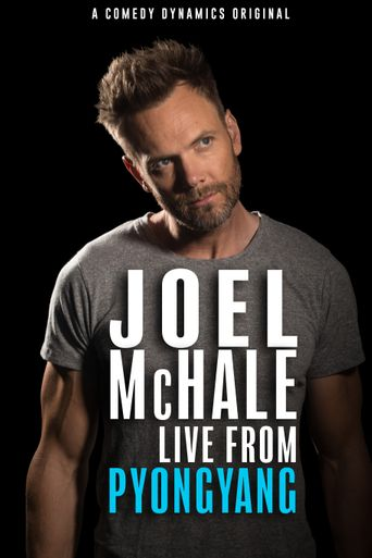 Joel Mchale: Live from Pyongyang Poster