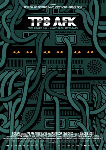TPB AFK: The Pirate Bay - Away from Keyboard Poster