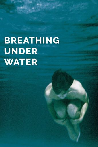 Breathing Under Water Poster
