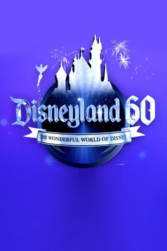The Wonderful World of Disney: Disneyland 60 Poster