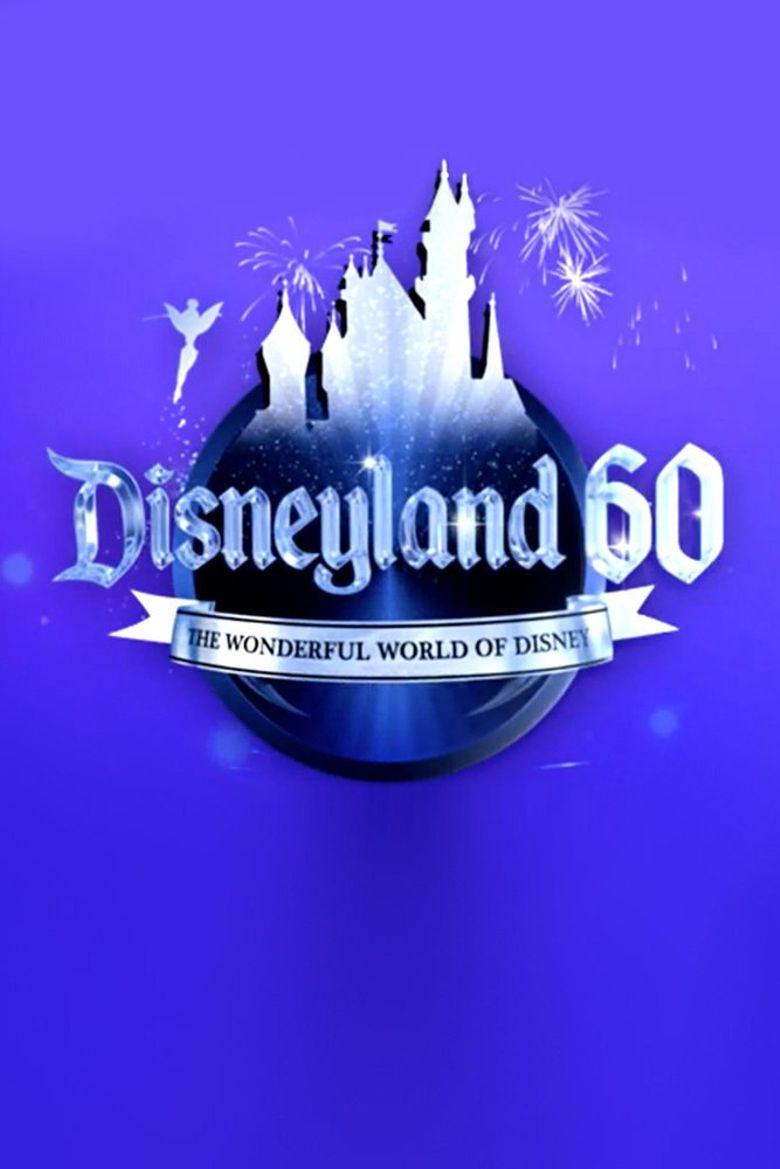 The Wonderful World of Disney: Disneyland 60 Poster