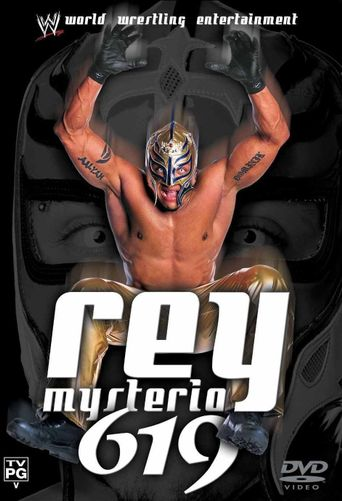 Rey Mysterio: 619 Poster