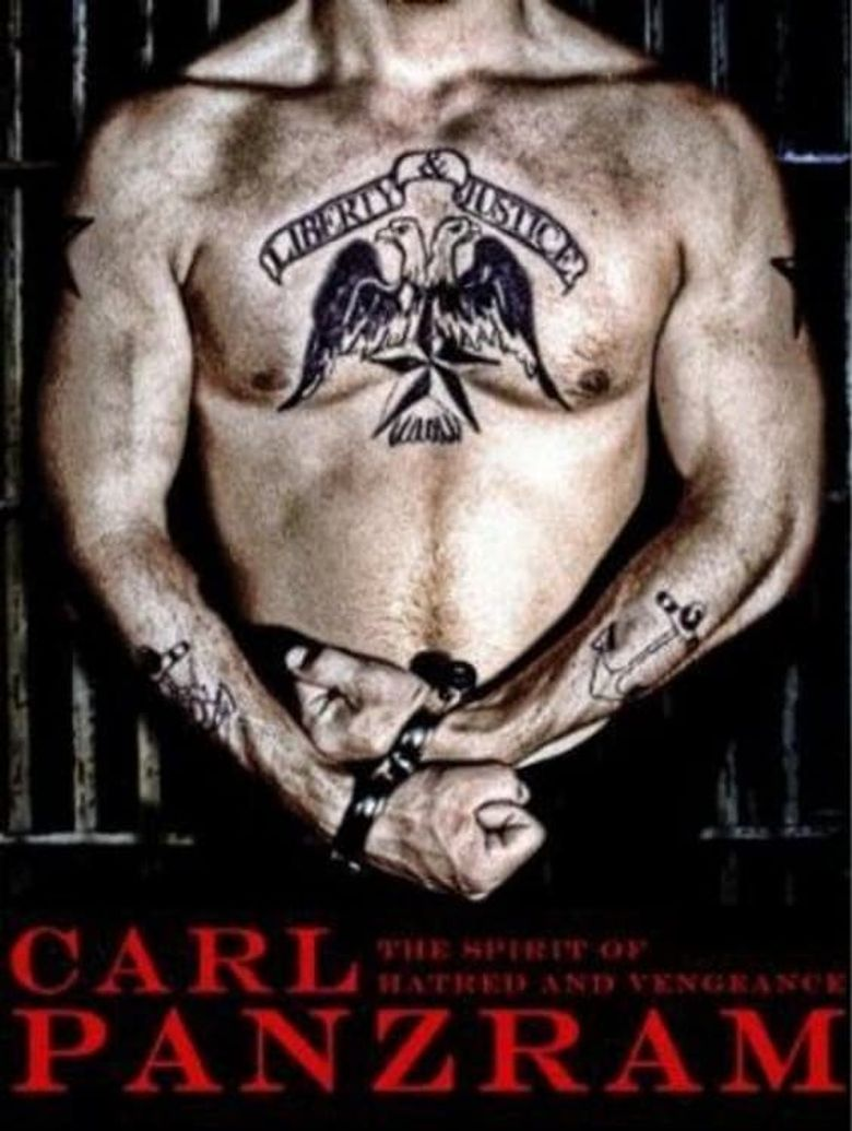 Carl Panzram: The Spirit of Hatred and Vengeance Poster