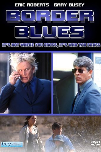Border Blues Poster