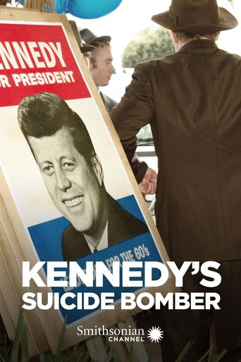 Kennedy's Suicide Bomber Poster