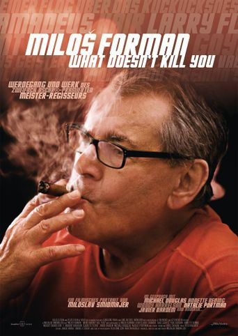 Miloš Forman - What Doesn't Kill You… Poster