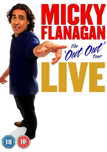 Micky Flanagan: Live - The Out Out Tour Poster