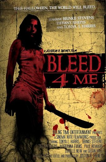 Bleed 4 Me Poster