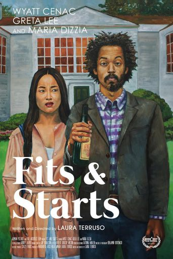 Fits and Starts Poster
