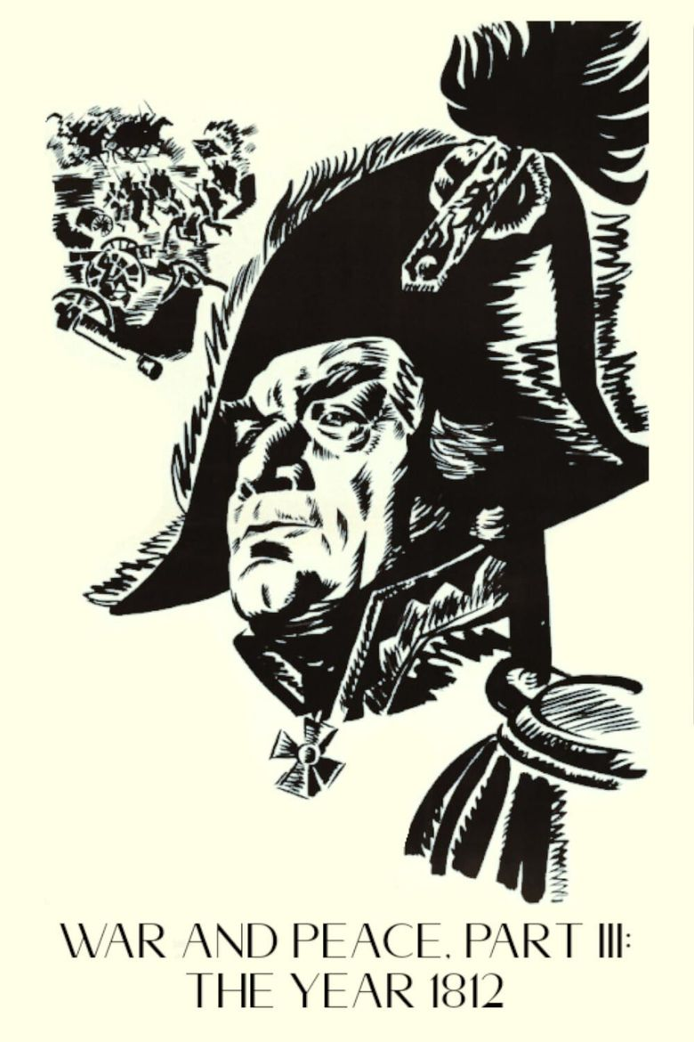 War and Peace, Part III: The Year 1812 Poster