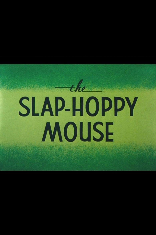 The Slap-Hoppy Mouse Poster