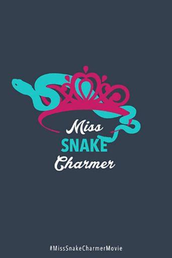 Miss Snake Charmer Poster