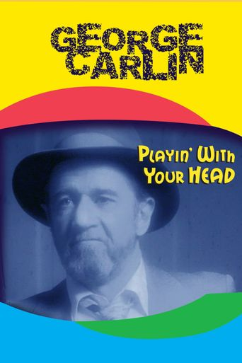 George Carlin: Playin' with Your Head Poster
