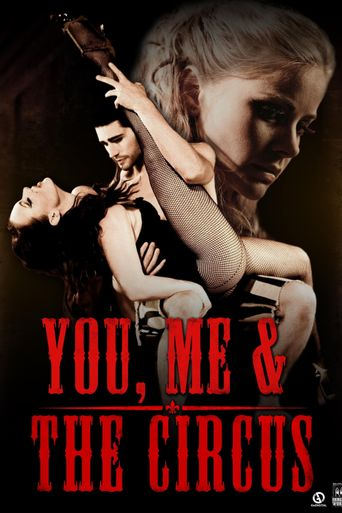 You, Me & the Circus Poster