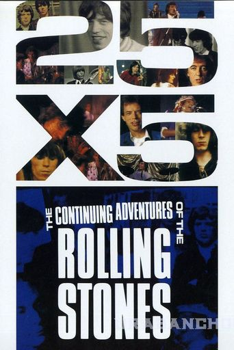 25x5: The Continuing Adventures of the Rolling Stones Poster