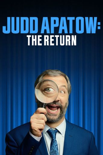 Judd Apatow: The Return Poster