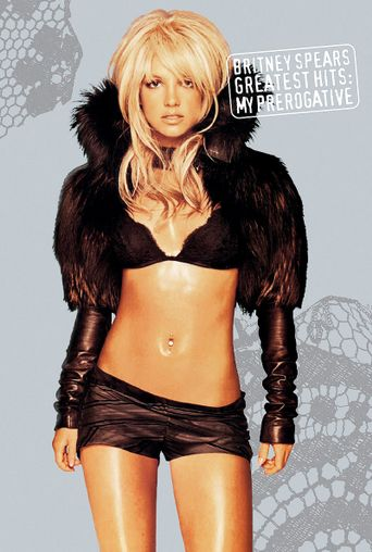 Britney Spears: Greatest Hits: My Prerogative Poster