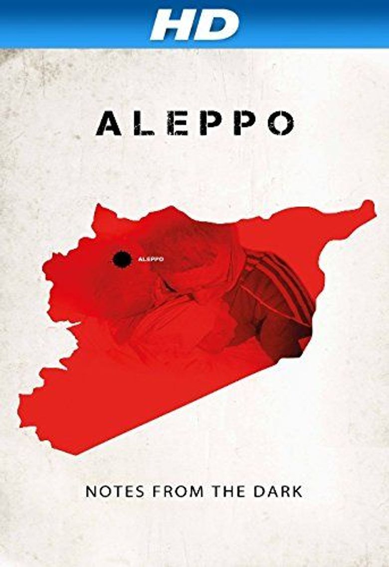 Aleppo. Notatki z ciemnosci Poster