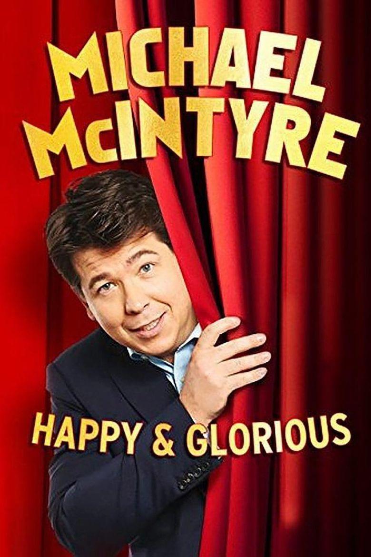 Michael McIntyre: Happy & Glorious Poster