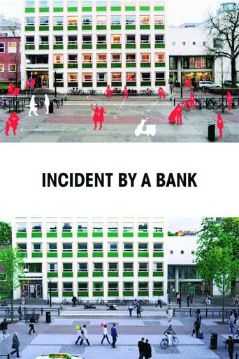 Incident by a Bank Poster