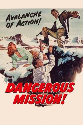 Dangerous Mission Poster