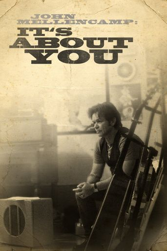 John Mellencamp: It's About You Poster