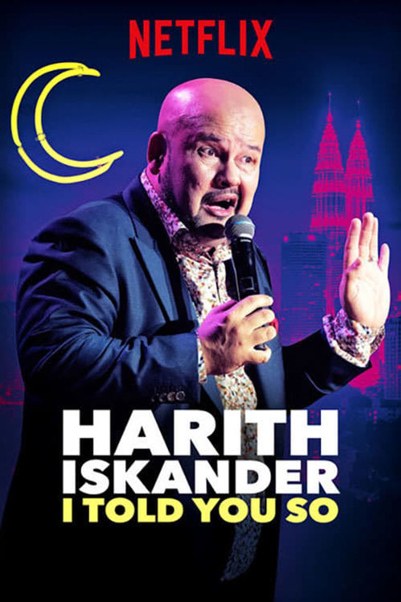 Harith Iskander: I Told You So Poster